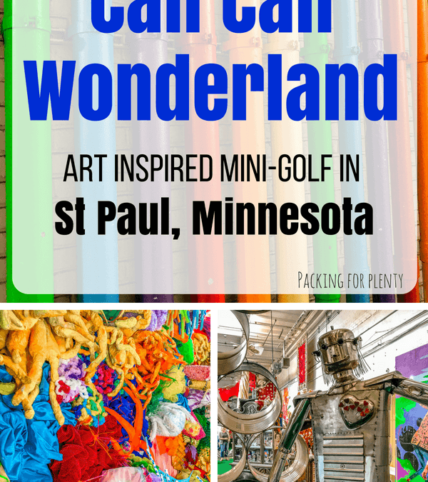 CAN CAN WONDERLAND – ULTIMATE MINI GOLF IN THE TWIN CITIES!